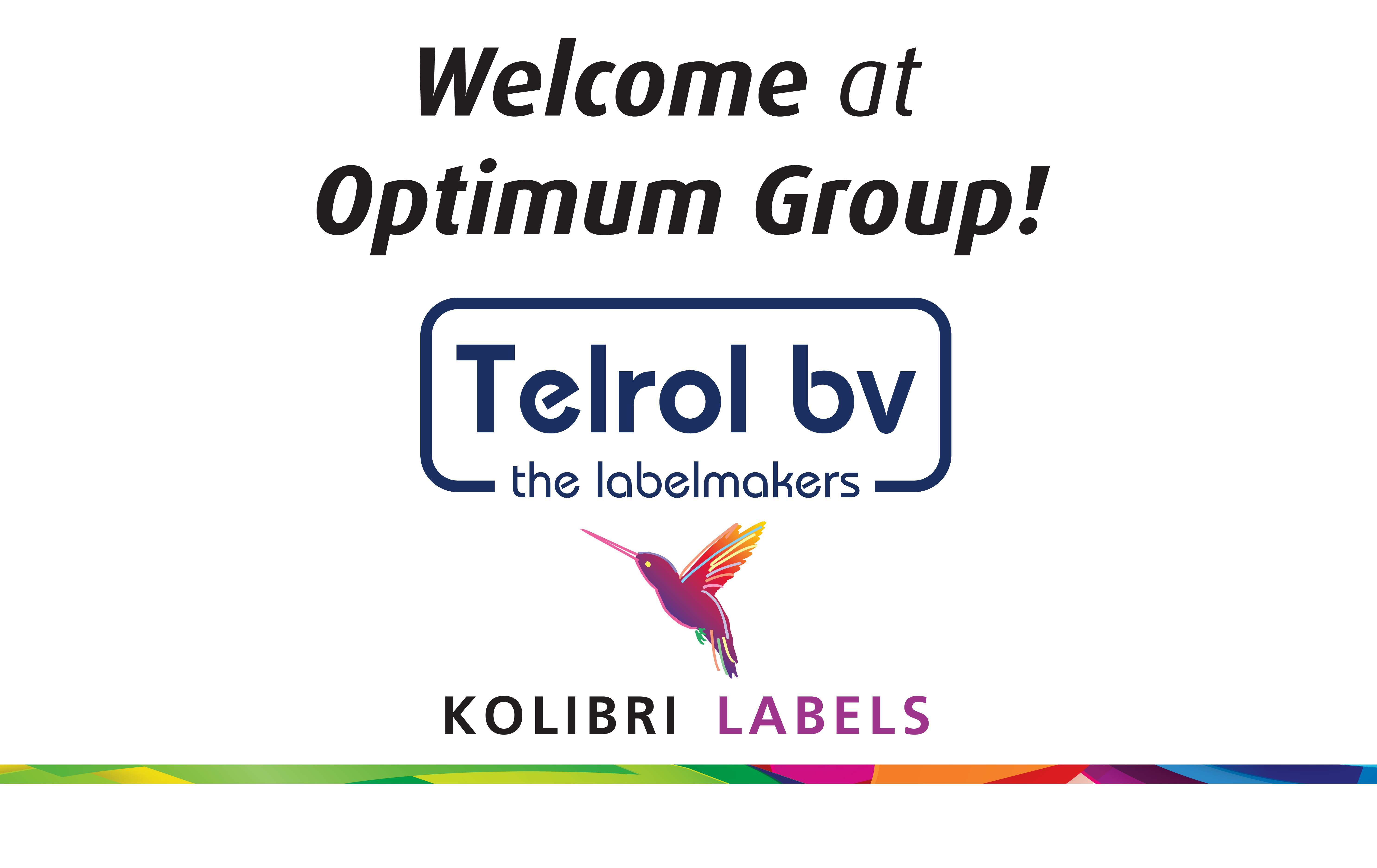 Telrol and Kolibri Labels becomes part of the Optimum Group!